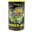 Sticky Tongue Farms - MINER-ALL Indoor 6oz Bag or Tub